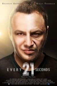 Every 21 Seconds | Bmovies