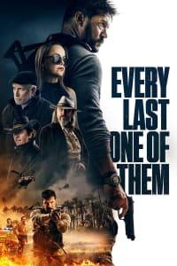 Every Last One of Them | Bmovies