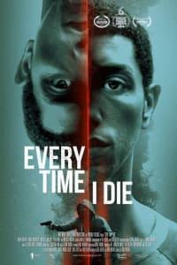 Every Time I Die | Bmovies