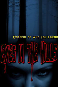 Eyes In The Hills | Bmovies
