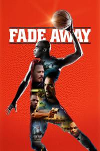 Fade Away | Bmovies