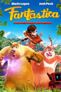 Fantastica: A Boonie Bears Adventure | Watch Movies Online