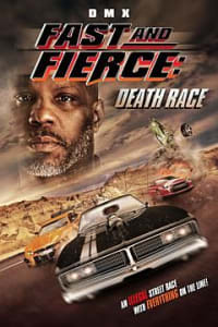 Fast and Fierce: Death Race | Bmovies
