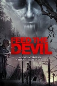 Feed the Devil | Bmovies