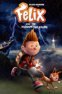 Felix and the Hidden Treasure | Bmovies