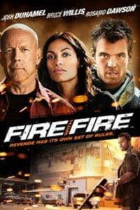 Fire with Fire | Bmovies
