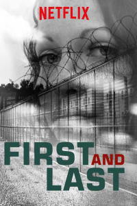First and Last - Season 1 | Watch Movies Online