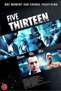 Five Thirteen / 513 Degrees | Bmovies