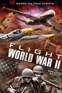 Flight World War II   Bmovies