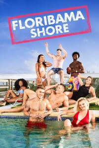 Floribama Shore - Season 1 | Bmovies
