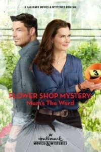 Flower Shop Mystery Mums the Word | Bmovies
