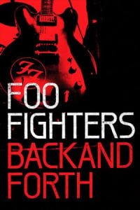 Foo Fighters: Back and Forth | Bmovies