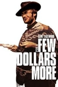 For a Few Dollars More | Bmovies