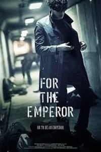 For The Emperor | Bmovies
