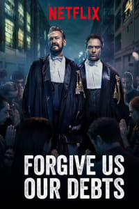 Forgive Us Our Debts | Bmovies