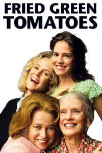 Fried Green Tomatoes | Bmovies