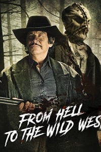 From Hell to the Wild West | Bmovies
