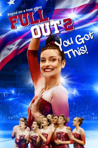 Full Out 2: You Got This! | Bmovies
