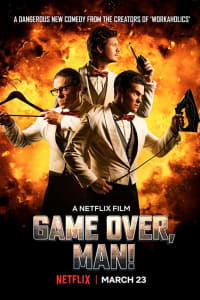 Game Over, Man! | Bmovies