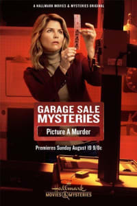 Garage Sale Mysteries: Picture a Murder | Bmovies