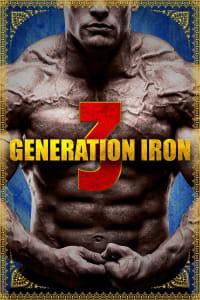 Generation Iron 3 | Bmovies