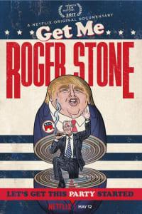 Get Me Roger Stone | Bmovies