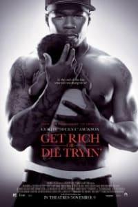 Get Rich Or Die Trying | Bmovies