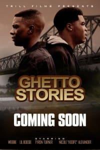Ghetto Stories | Bmovies