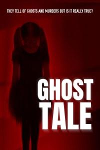 Ghost Tale | Bmovies