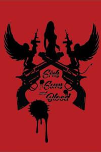 Girls Guns and Blood | Bmovies
