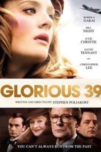 Glorious 39 | Bmovies
