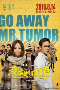 Go Away Mr Tumor | Bmovies