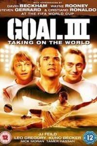 Goal! 3: Taking on the World | Bmovies