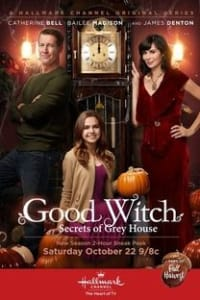 Good Witch: Secrets of Grey House | Bmovies