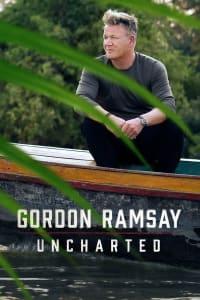 Gordon Ramsay: Uncharted - Season 1   Bmovies