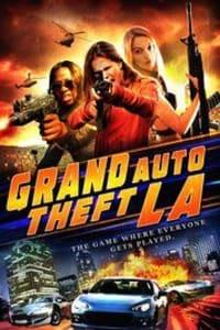Grand Auto Theft: L.A. | Bmovies