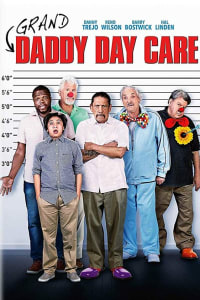 Grand Daddy Day Care | Bmovies