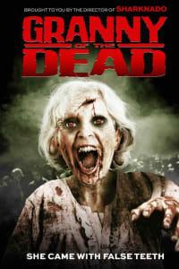 Granny of the Dead | Bmovies