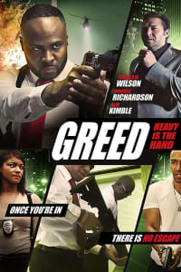 Greed: Heavy Is The Hand | Bmovies