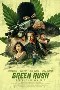 Green Rush | Bmovies
