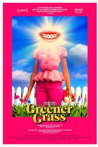 Greener Grass | Bmovies