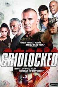 Gridlocked | Bmovies