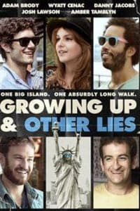 Growing Up and Other Lies | Bmovies