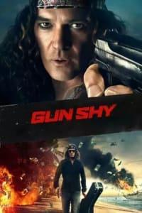 Gun Shy (2017) | Bmovies