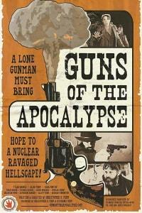 Guns of the Apocalypse | Bmovies
