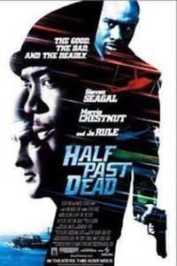 Half Past Dead | Bmovies