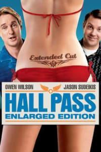 Hall Pass   Bmovies