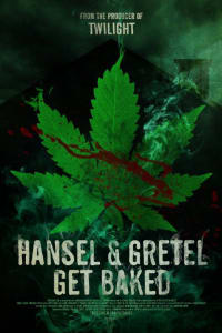 Hansel and Gretel Get Baked | Bmovies