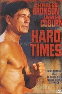 Hard Times | Bmovies