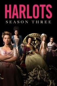 Harlots - Season 3 | Bmovies